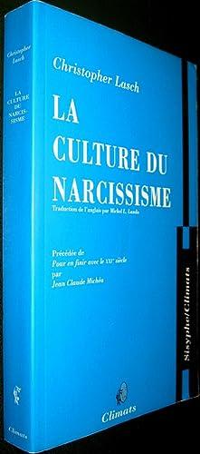 La Culture du narcissisme. La vie américaine à un âge de déclin des esp&...