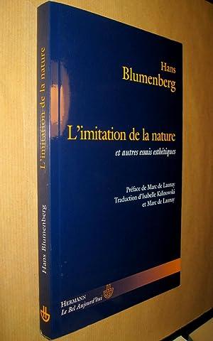 L'Imitation de la nature et autres essais d'esthétique.: BLUMENBERG, Hans