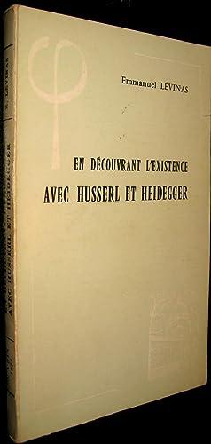 En découvrant l'existence avec Husserl et Heidegger: LEVINAS Emmanuel