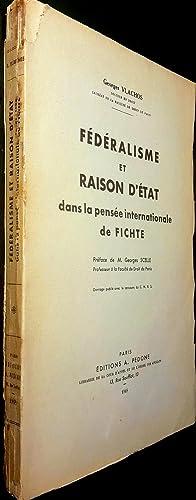 Fédéralisme et raison d'état dans la pensée internationale de ...
