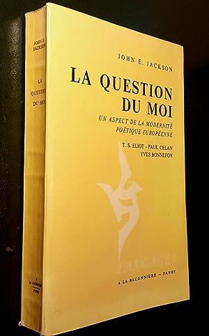 La Question du moi un aspect de la modernité poétique européenne. T.S. Eliot -...