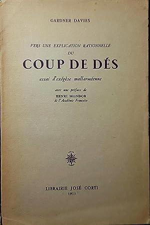 Vers une explication rationnelle du Coup de dés, essai d'exégèse mallarméenne: DAVIES, Gardner