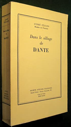 Dans le sillage de Dante: PEZARD, André
