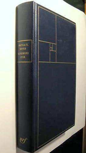 Le Nombre d'Or. Rites et rythmes pythagoriciens: GHYKA, Matila C.