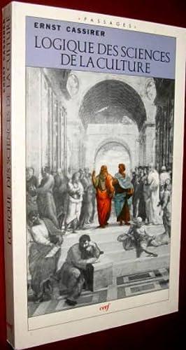 Logique des sciences de la culture. Cinq études: CASSIRER, Ernest