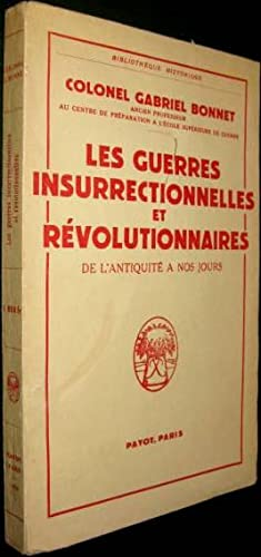Les Guerres insurrectionnelles et révolutionnaires de l'Antiquité à nos jours....