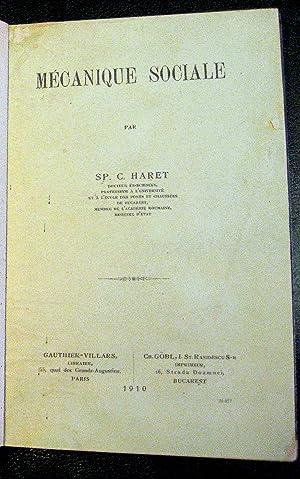 Mécanique sociale.: HARET, Sp. C.