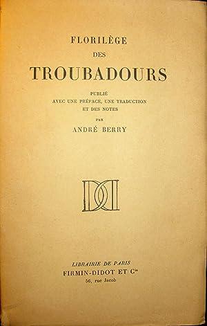 Florilège des troubadours: BERRY, André