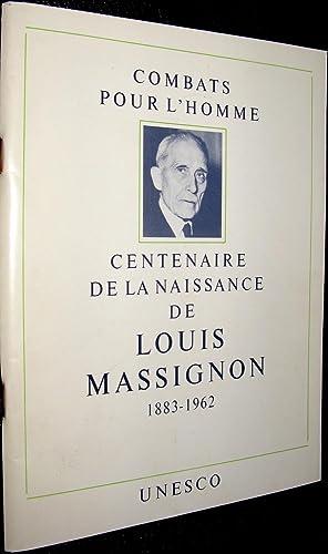 Centenaire de la naissance de Louis Massignon (1883-1962). Islamologue