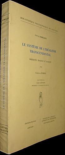 Le Système de l'idéalisme transcendantal.: SCHELLING, F.W.J.