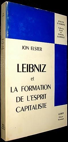 Leibniz et la formation de l'esprit capitaliste: ELSTER, Jon