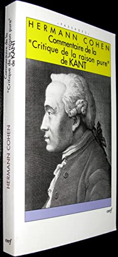"""Commentaire de la """"Critique de la raison pure"""" de Kant: COHEN, Hermann"""