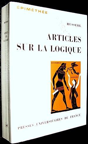 Articles sur la logique (1890-1913): HUSSERL, Edmund