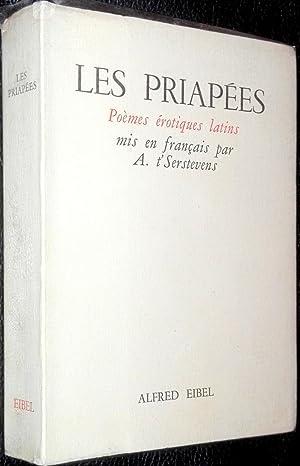 Les Priapées. Poèmes érotiques latins mis en
