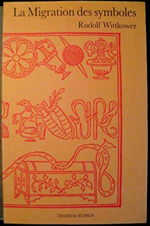 La Migration des symboles.: WITTKOWER, Rudolf