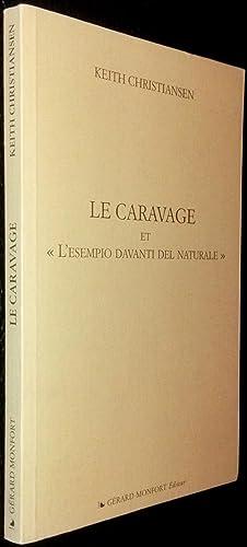 """Le Caravage et """"l'esempio davanti del naturale"""": CHRISTIANSEN, Keith"""