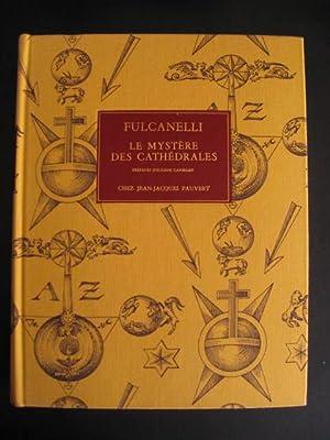 Le Mystère des cathédrales et l'interprétation esotérique des ...