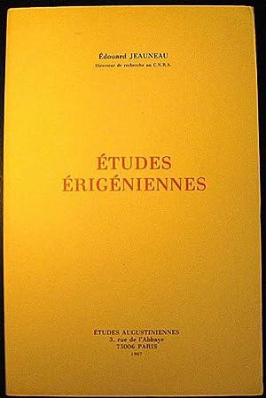 Etudes érigéniennes.: JEAUNEAU, Edouard