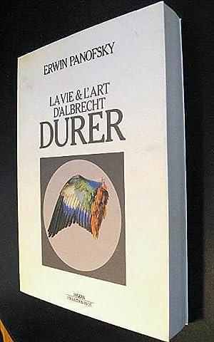 La vie et l'art d'Albrecht Dürer: PANOFSKY, Erwin
