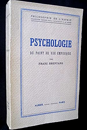 Psychologie du point de vue empirique.: BRENTANO, Franz