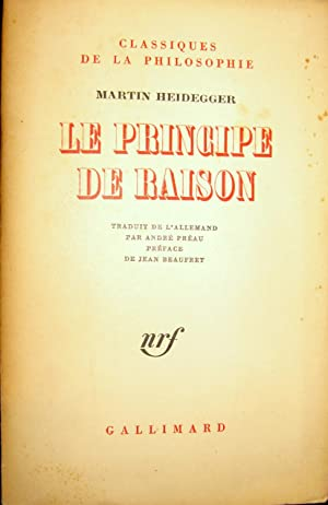 Le Principe de raison.: HEIDEGGER, Martin
