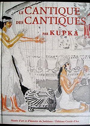 Le Cantique des cantiques par Kupka.: KUPKA, Frantisek (illustrateur)