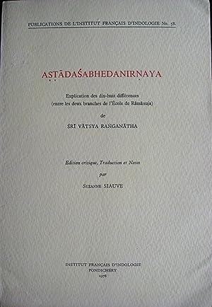 Astadasabhedanirnaya. Explication des dix-huit différences entre les deux branches de l&#x27...