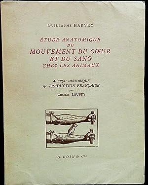 Etude anatomique du mouvement du coeur et du sang chez les animaux.: HARVEY, Guillaume