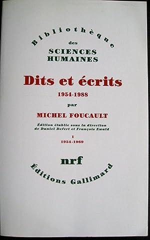 Dits et écrits, 1954-1988. Vol. 1 : 1954-1969 (seul): FOUCAULT, Michel