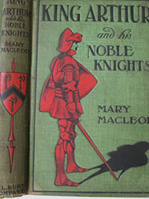 King Arthur and His Noble Knights: Mary Macleod