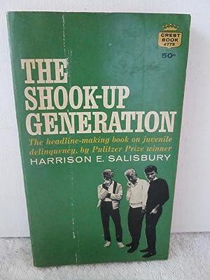 The Shook-Up Generation: Harrison E. Salisbury