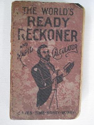 The World's Ready Reckoner and Rapid Calculator: Staff Editors
