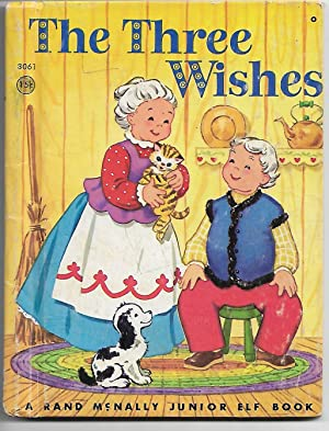 The Three Wishes: Wallace C Wadsworth
