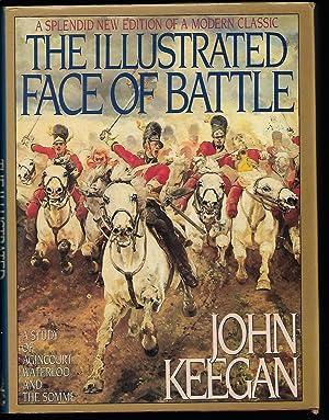The Illustrated Face of Battle: A Study: John Keegan