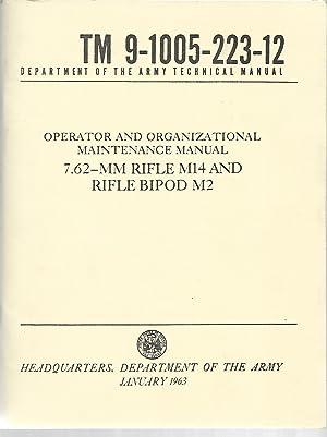Operator and Organizational Maintenance Manual: 7.62 -