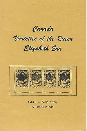 Canada Varieties of the Queen Elizabeth Era,: Kenneth W Pugh
