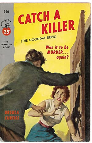 Catch a Killer (The Noonday Devil): Ursula Curtiss