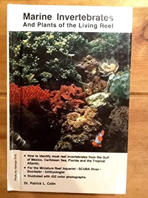 Marine Invertebrates and Plants of the Living: Patrick L. Colin
