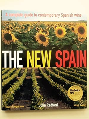 The New Spain: A complete guide to: John Radford
