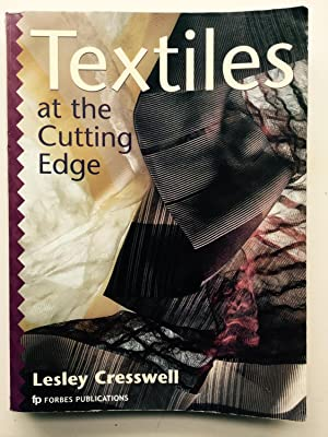 Textiles at the Cutting Edge Cresswell, Lesley