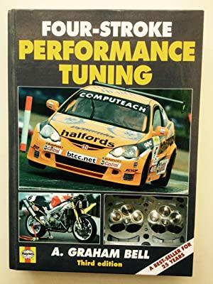 Four-stroke Performance Tuning: A Practical Guide: A. Graham Bell