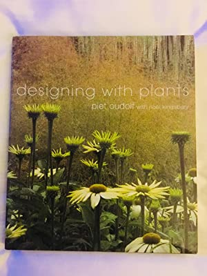 designing with plants by piet oudolf abebooks