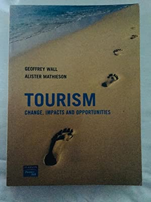Tourism: Change, Impacts and Opportunities: Prof Geoffrey Wall;
