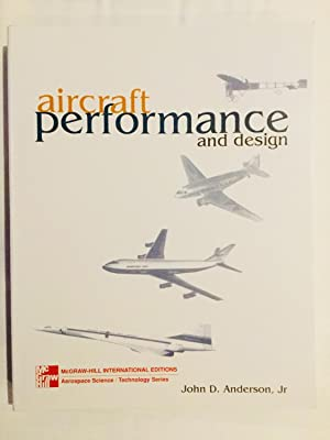 Aircraft Performance & Design (Int'l Ed) (McGraw-Hill: John D. Anderson