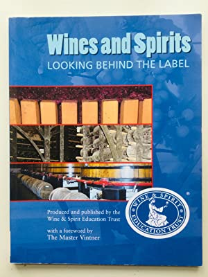 Wines & Spirits: Looking Behind the Label: WSET