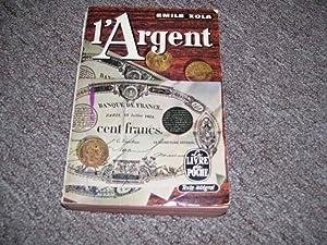 L'Argent, (Money): Emile Zola