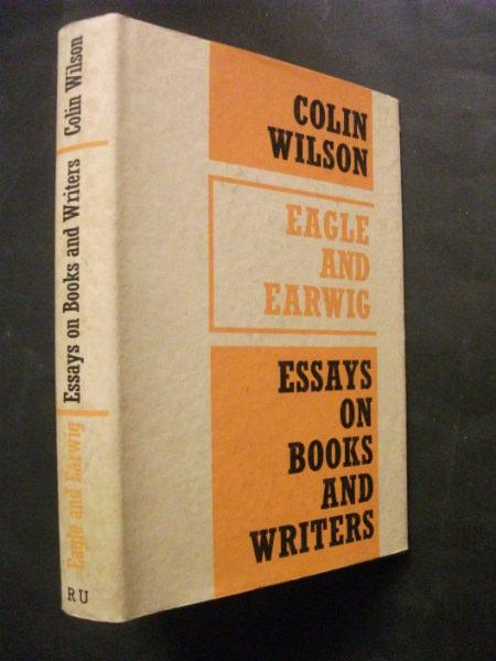 "colin wilson essays But each essay gives us an insight into each philosopher, and by reflection into colin wilson""s ideas  i would like to complete this introduction on a personal note, which i hope also adds to the understanding of his ideas."