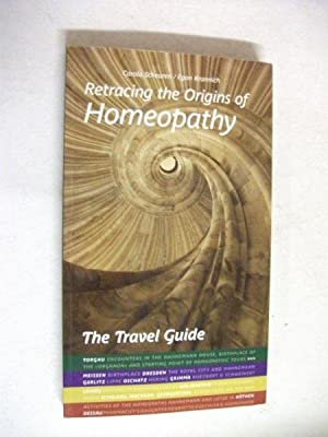 Retracing the Origins of Homeopathy: The Travel: Carola Scheuren &