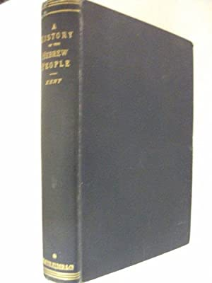 A History of the Hebrew People: from: Kent, Charles Foster