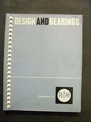 Design and Bearings: Publication 37, Issue 5